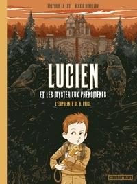 Delphine Le Lay et Alexis Horellou - Lucien et les mystérieux phénomènes Tome 1 : L'empreinte de H. Price.