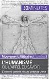Delphine Leloup et  50 minutes - L'humanisme ou l'appel du savoir - L'homme comme mesure de toute chose.