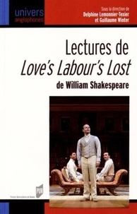 Delphine Lemonnier-Texier et Guillaume Winter - Lectures de Love's Labou's Lost de William Shakespeare.