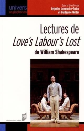 Delphine Lemonnier-Texier et Guillaume Winter - Lectures de Love's Labou's Lost de William Shakespeare.