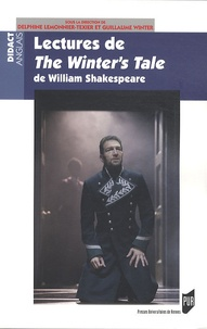 Delphine Lemonnier-Texier et Guillaume Winter - Lectures de The Winter's Tale de William Shakespeare.