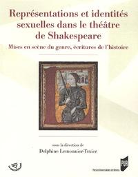 Ucareoutplacement.be Représentations et identités sexuelles dans le théâtre de Shakespeare - Mises en scène du genre, écritures de l'histoire Image