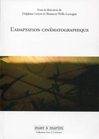 Delphine Letort et Shannon Wells-Lassagne - L'adaptation cinématographique - Premières pages, premiers plans.