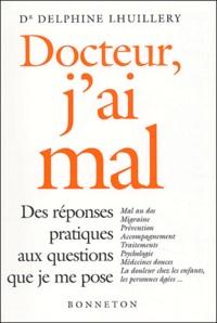 Delphine Lhuillery - Docteur, j'ai mal.