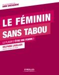 Delphine Lhuillier - Le féminin sans tabou - Le plaisir d'être une femme !.