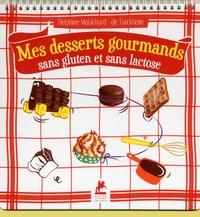 Mes desserts gourmands sans gluten et sans lactose.pdf