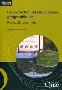 La protection des indications géographiques - France, Europe, Inde.pdf