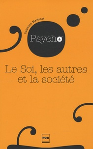 Delphine Martinot - Le Soi, les autres et la société.