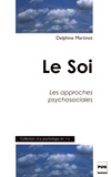 Delphine Martinot - Le Soi - Les approches psychosociales.