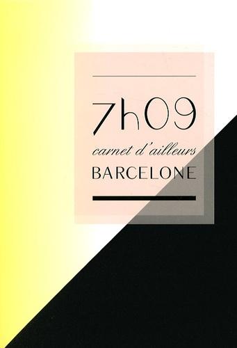 Delphine Minotti - 7H09 carnet d'ailleurs - Barcelone.