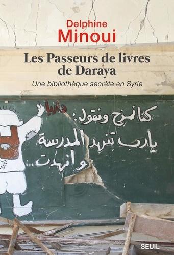 Les passeurs de livres de Daraya - Delphine Minoui - Format PDF - 9782021363050 - 6,99 €