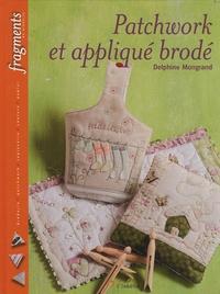 Delphine Mongrand - Patchwork et appliqué brodé.