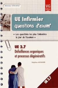 UE 2.7 Défaillances organiques et processus dégénératifs - Delphine Monnier pdf epub