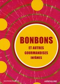 Accentsonline.fr Bonbons et autres gourmandises infâmes Image