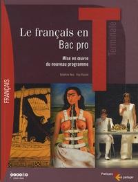 Delphine Neu et Illya Rapaïe - Le français en Terminale Bac pro.