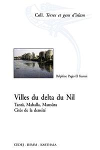 Villes du delta du Nil - Tantâ, Mahalla, Mansûra, Cités de la densité.pdf
