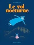 Delphine Panique - Le vol nocturne.