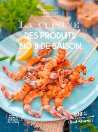 Delphine Paslin - La cuisine des produits bio et de saison.