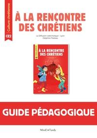 A la rencontre des chrétiens CE2 - Guide pédagogique.pdf