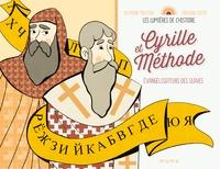 Delphine Pasteau et Violaine Costa - Cyrille et Méthode - Evangélisateurs des Slaves.