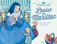 Delphine Pasteau et Violaine Costa - Louise de Marillac - Au service de la charité sous Louis XIII.