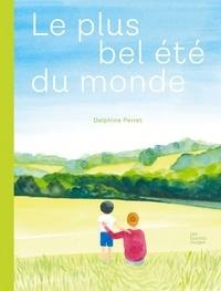 Delphine Perret - Le plus bel été du monde.