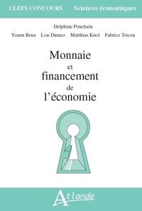 Delphine Pouchain - Monnaie et financement de l'économie.