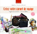 Delphine Priollaud-Stoclet - Créez votre carnet de voyage - Impressions nomades.