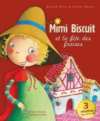 Delphine Ratel - Mimi biscuit et la fête des fraises.