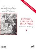 Delphine Reguig-Naya - Fénelon, les leçons de la fable - Les Aventures de Télémaque.