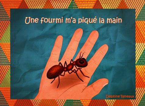 La Fourmie M'a Piqué La Main