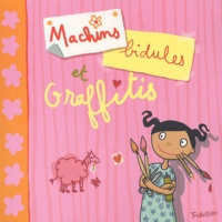 Delphine Renon - Machins, bidules et graffitis.