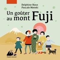Delphine Roux et Pascale Moteki - Un goûter au mont Fuji.
