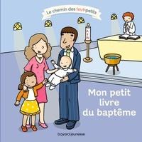 Delphine Saulière - Mon petit livre du baptême.