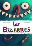 Delphine Tartine et Olivier Rublon - Les bizarres.