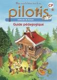 Delphine Tendron et Géraldine Le Gaouyat-Le Sage - Pilotis Lecture CP - Guide pédagogique.