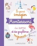 Delphine Urvoy - Le grand imagier Montessori des sons et des graphèmes rugueux.