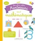 Delphine Urvoy - Mes cahiers ateliers Montessori - Spécial mathématiques.