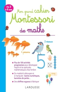 Télécharger google books legal Mon grand cahier Montessori des maths  - De 3 à 6 ans RTF MOBI CHM par Delphine Urvoy (French Edition) 9782035944498