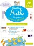 Delphine Urvoy - Réussir en maths avec Montessori et la pédagogie de Singapour - Spécial CP 6-7 ans.