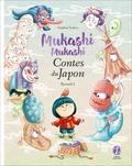Delphine Vaufrey - Mukashi mukashi - Contes du Japon, Recueil 2.
