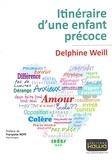 Delphine Weill - Itinéraire d'une enfance précoce.