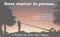 Christian Delval et Anne Delval - Quand soupirent les gentianes... - Chants et cors des Alpes.