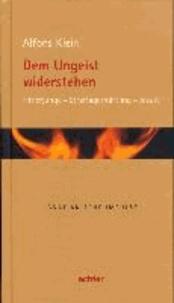 Dem Ungeist widerstehen - Hitlerjunge - Straflagerhäftling - Jesuit.