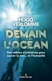 Demain l'océan - Des milliers d'initiatives pour sauver la mer... et l'humanité.