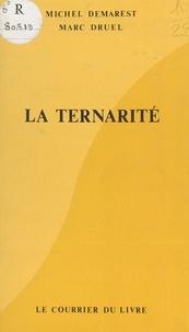 Demarest - La Ternarité.
