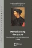 Demaskierung der Macht - Niccolò Machiavellis Staats- und Politikverständnis.