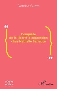 Demba Gueye - Conquête de la liberté d'expression chez Nathalie Sarraute.