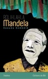 Dembélé Daouda - Rolihlahla Mandela.