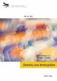 Demenz und Atmosphäre - Musiktherapie als ästhetische Arbeit.